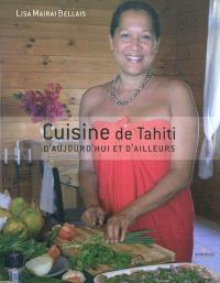 Cuisine de Tahiti, d'aujourd'hui et d'ailleurs
