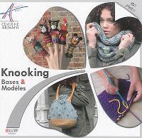 Knooking : bases & modèles