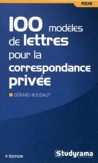 100 modèles de lettres pour la correspondance privée