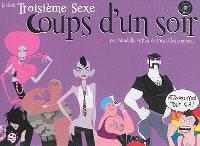 Coups d'un soir : le deck troisième sexe