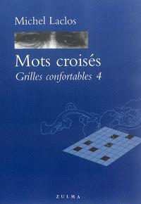 Mots croisés : grilles confortables. Volume 4