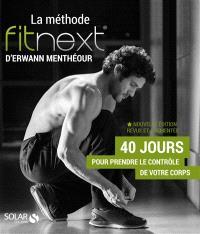 La méthode Fitnext : 40 jours pour prendre le contrôle de votre corps : un coaching innovant pour une santé durable