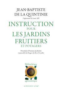 Instruction pour les jardins fruitiers et potagers