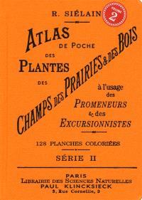 Atlas de poche des plantes des champs, des prairies et des bois : à l'usage des promeneurs et des excursionnistes. Volume 2