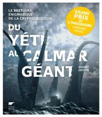 Du yeti au calamar géant : le bestiaire énigmatique de la cryptozoologie