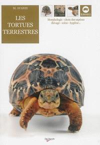 Les tortues terrestres : morphologie, choix des espèces, élevage, soins, hygiène...