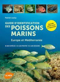 Guide d'identification des poissons marins : Europe et Méditerranée