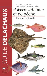 Guide des poissons de mer et de pêche : biologie, pêche, importance économique