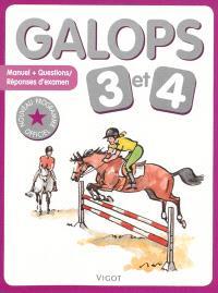 Galops 3 et 4 : manuel + questions-réponses d'examen