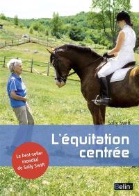 L'équitation centrée : harmonie cavalier-cheval