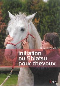 Initiation au shiatsu pour chevaux : le pouvoir du toucher