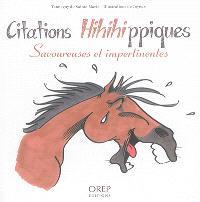 Citations hihihippiques : savoureuses et impertinentes