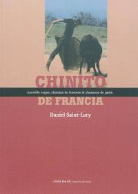Chinito de Francia : nouvelle vague, chemins de traverse et chansons de geste