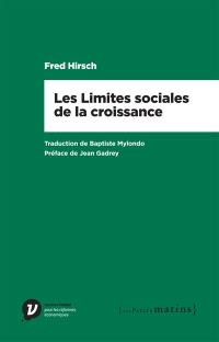 Les limites sociales de la croissance