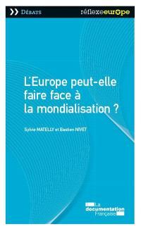 L'Europe peut-elle faire face à la mondialisation ?