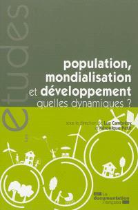Population, mondialisation et développement, quelles dynamiques ?