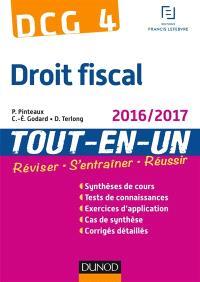 Droit fiscal, DCG 4 : tout-en-un : 2016-2017