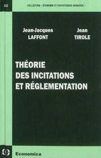 Théorie des incitations et réglementation