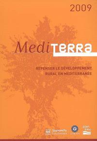 Mediterra 2009 : repenser le développement rural en Méditerranée