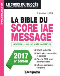 La bible du Score IAE-Message : admissions 2017