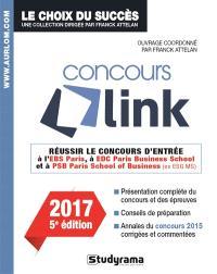 Concours Link 2017 : réussir le concours d'entrée à l'ESB Paris, à EDC Paris Business School et à PSB Paris School of Business (ex-ESG MS)