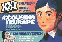 XXI. n° 18, Nos cousins d'Europe