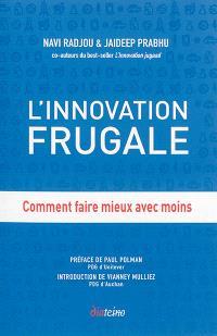 L'innovation frugale : comment faire mieux avec moins