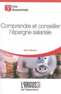 Comprendre et conseiller l'épargne salariale