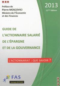 Guide de l'actionnaire salarié, de l'épargne et de la gouvernance