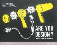 Are you design?  : du design thinking au design doing