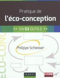 Pratique de l'éco-conception : en 53 outils
