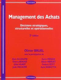 Management des achats : décisions stratégiques, structurelles et opérationnelles