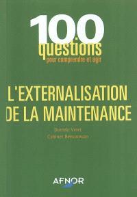 L'externalisation de la maintenance