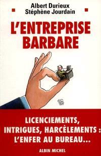 L'entreprise barbare
