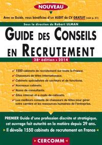 Guide des conseils en recrutement 2014