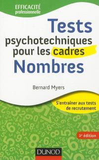 Tests psychotechniques pour les cadres : s'entraîner aux tests de recrutement, Nombres