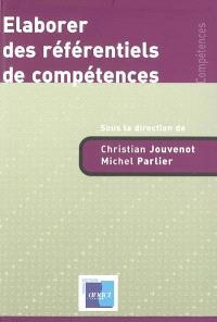 Elaborer des référentiels de compétences : principes et méthodes