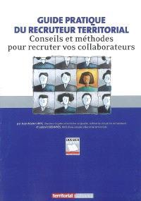 Guide pratique du recruteur territorial : conseils et méthodes pour recruter vos collaborateurs