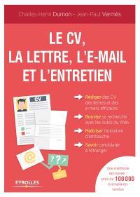Le CV, la lettre, l'e-mail et l'entretien