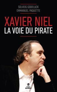 Xavier Niel : la voie du pirate