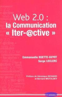 Web 2.0, la communication iter-@ctive