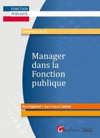 Manager dans la fonction publique : catégories A+, A et B
