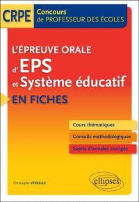 L'épreuve orale d'EPS et système éducatif en fiches : concours de professeur des écoles