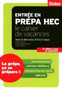 Entrée en prépa HEC : le cahier de vacances