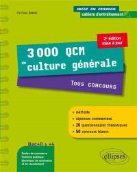 3.000 QCM de culture générale : tous concours