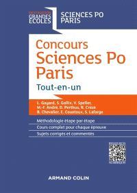 Concours Sciences Po Paris : tout-en-un : méthodologie étape par étape, cours complet pour chaque épreuve, sujets corrigés et commentés