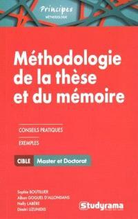 Méthodologie de la thèse et du mémoire : master et doctorat