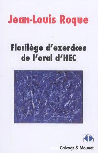 Florilège d'exercices de l'oral d'HEC : voie scientifique