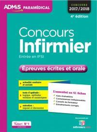 Concours infirmier, entrée en IFSI : épreuves écrites et orale : concours 2017-2018