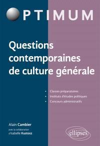 Questions contemporaines de culture générale